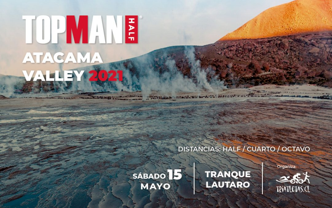 Topman Half Series  Atacama Valley 2021